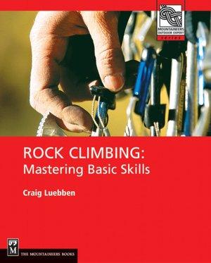Download-pdf) rock climbing mastering basic skills (mountaineers.
