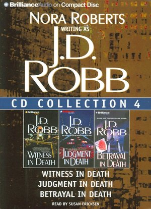 J. D. Robb CD Collection 3: Holiday in Death, Conspiracy in Death, Loyalty in Death (In Death Series) J. D. Robb and Susan Ericksen