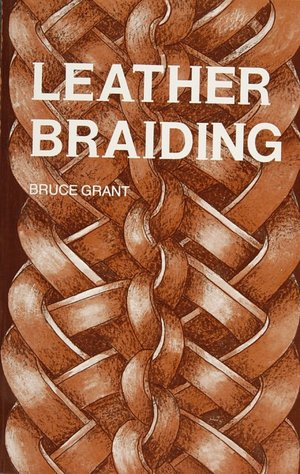 AND PDF BRAIDING LEATHER OF RAWHIDE ENCYCLOPEDIA