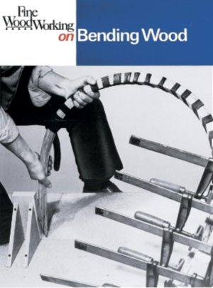 Books epub download free Fine Woodworking on Bending Wood (35 Articles) RTF by Fine Woodworking Magazine 9780918804297 in English