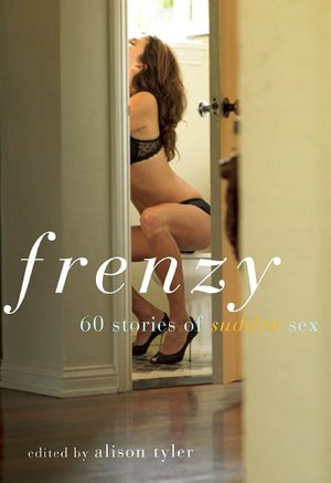 Download ebay ebook free Frenzy: 60 Stories of Sudden Sex