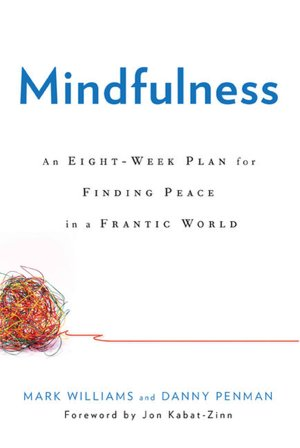 Free english books pdf download Mindfulness: An Eight-Week Plan for Finding Peace in a Frantic World in English MOBI 9781609611989