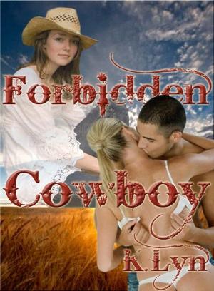 Forbidden Cowboy K. Lyn