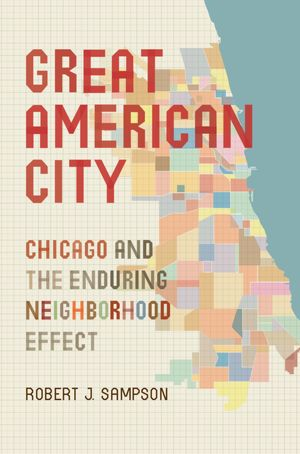 Book Review: Great American City: Chicago and the enduring