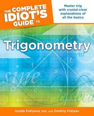 The Complete Idiot S Guide To Trigonometry Epub border=