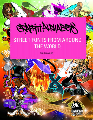 Graffiti Alphabets Street Fonts From Around The World Book Download Mon Premier Blog