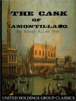 Elements of romanticism in edgar allan poes the cask of amontillado