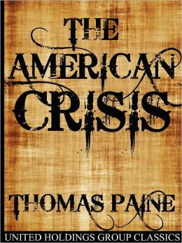Crisis 1 thomas paine analysis essay