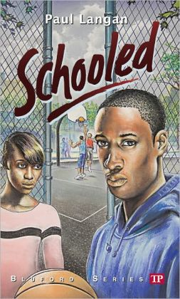 Schooled Bluford Series 15 By Paul Langan