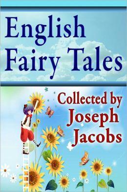 english fairy tales by joseph jacobs 2940013045057 nook book ebook barnes noble. Black Bedroom Furniture Sets. Home Design Ideas