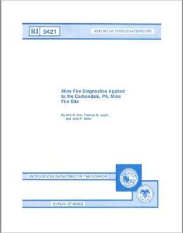 Mine fire diagnostics applied to the Carbondale, PA, mine fire site Ann G. Kim