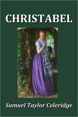 Samuel Taylor Coleridge S Christabel By Samuel Taylor