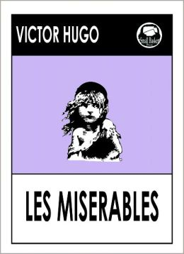 What is the significance of the title Les Miserables?