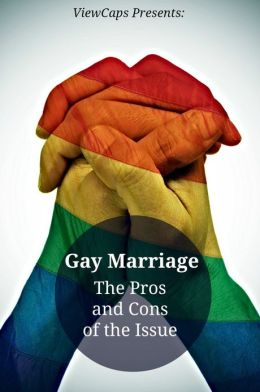 Pros And Cons About Gay Marriage 68
