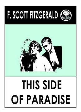 The flaws in f scott fitzgeralds this side of paradise