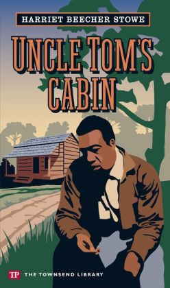 An evaluation of the book uncle toms cabin by harriet beecher stowe