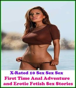 Women'S First Time Anal Sex Stories 34