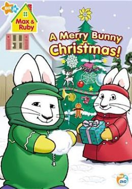 Max & Ruby: a Merry Bunny Christmas!
