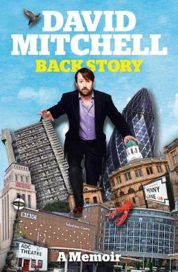 David Mitchell: Back Story by David Mitchell ...