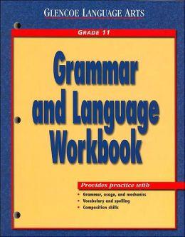 Glencoe Language Arts Grammar and Language Workbook Grade 8 Mcgraw-Hill