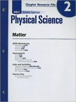 holt science spectrum physical science chapter 2 resource file matter by holt rinehart. Black Bedroom Furniture Sets. Home Design Ideas
