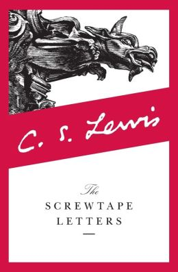 An examination of the screwtape letters by cs lewis