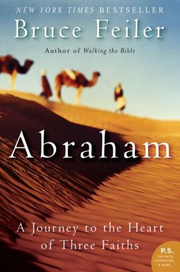 Abraham: A Journey to the Heart of Three Faiths Book Summary and Study Guide
