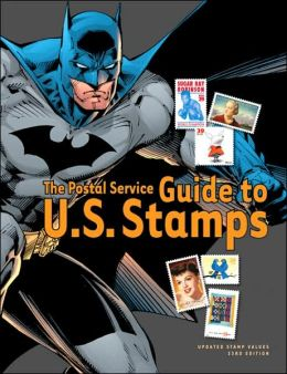 The Postal Service Guide to U.S. Stamps: Updated Stamp Values (Postal Service Guide to Us Stamps) States Postal Service United