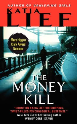 The Money Kill Katia Lief