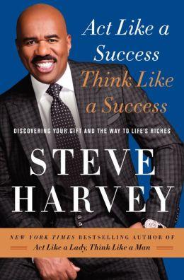 Steve harvey act like a success book pdf