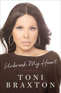 Toni braxton unbreak my heart book free download