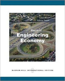Basics of Engineering Economy Leland Blank and Anthony Tarquin
