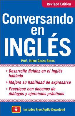 Conversando en ingles, Third Edition Jaime Garza Bores