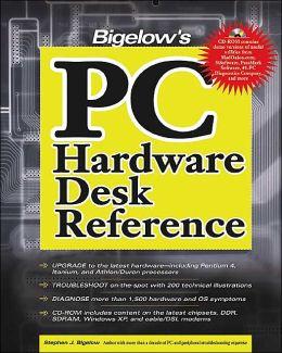 Bigelow's PC Hardware Desk Reference Stephen J. Bigelow