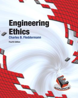 ENGINEERING B FLEDDERMANN PDF ETHICS CHARLES