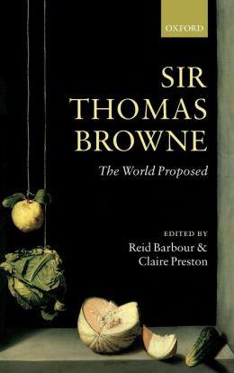 Sir Thomas Browne: A Life Reid Barbour