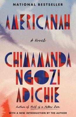 Race in America: Americanah by Chimimanda Ngozi Adichie
