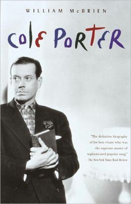 Cole Porter By William Mcbrien 9780307791887 Nook Book