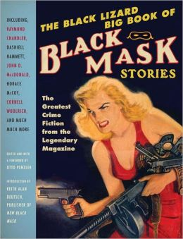 The Black Lizard Big Book Of Black Mask Stories By Otto border=