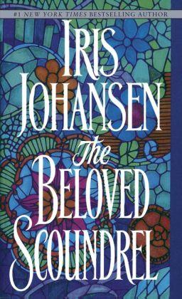 The Beloved Scoundrel By Iris Johansen 9780307815729 border=