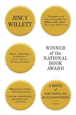 Winner of the National Book Award: A Novel of Fame, Honor, and Really Bad Weather Jincy Willett
