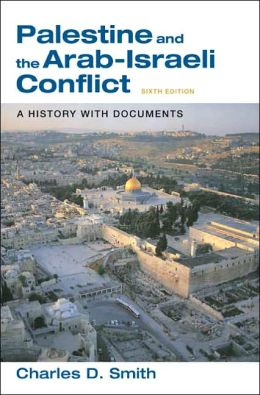 The History of the Arab-Israeli Conflict