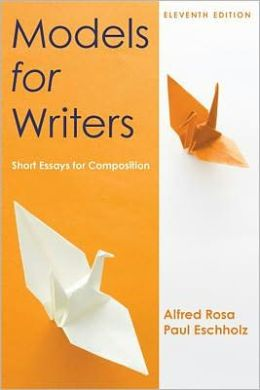models for writers short essays for composition 10th edition