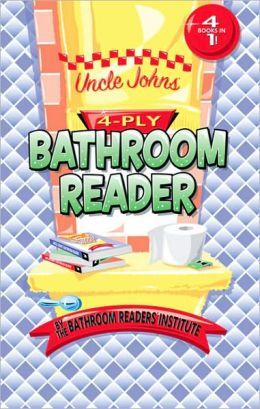 Uncle John S 4 Ply Bathroom Reader By Bathroom Readers