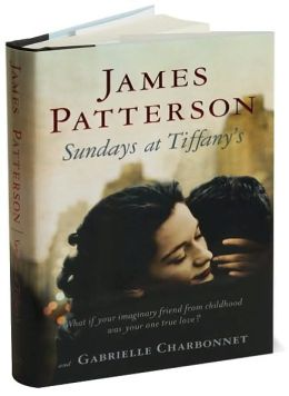 Sundays at Tiffany's by James Patterson | 9780316014779 ...