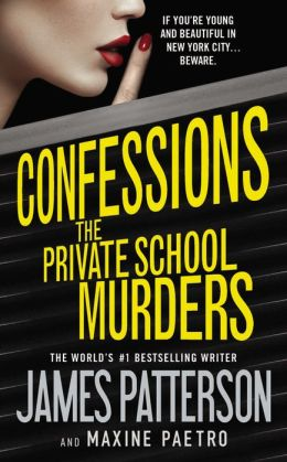 Confessions The Private School Murders By James Patterson