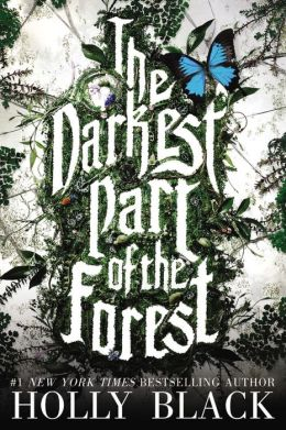 The darkest part of the forest book 2