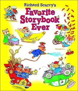 Richard Scarry's Favorite Storybook Ever (Picture Book) Golden Books