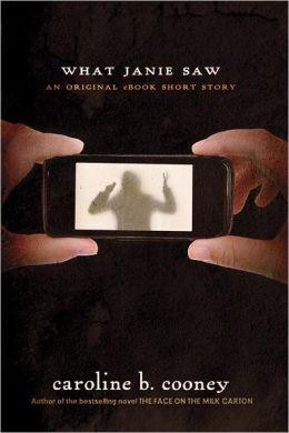 What Janie Saw An Ebook Original Short Story By Caroline