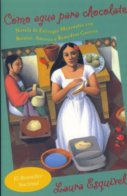 A review of like water for chocolate by laura esquivel